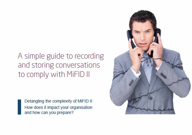 A simple guide to recording and storing conversations to comply with MiFID II from Columbus UK